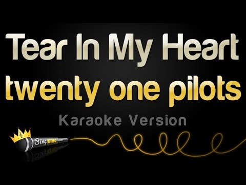 twenty one pilots - Tear In My Heart (Karaoke Version)
