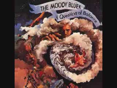 The Moody Blues A Question Of Balance 06 It's Up to You
