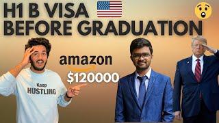 I Got H1B Visa Before Graduation \u0026 Job At Amazon With $120000!