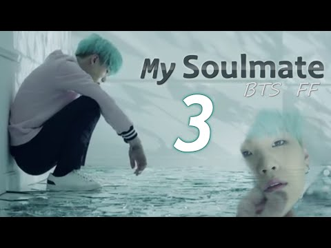 [BTS (Suga) FF] My Soulmate CHAPTER 3 - Tell me who you are