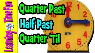 Telling Time for Kids, Quarter Past, Half Past, Quarter 'Til | Clock for Kids | Tell Time in English