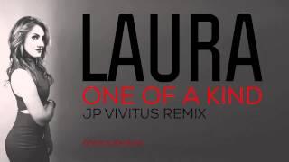 laura one of a kind jp vivitus remix