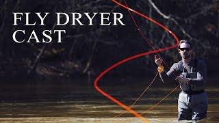 Нахлыстовый заброс FLY DRYER CAST | Fly Casting