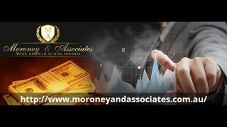 Moroney & Associates- Financial situation - professional accountants and financial planners