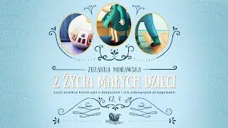 Z ŻYCIA MAŁYCH DZIECI CZ. 5 – Bajkowisko.pl – słuchowisko – bajka dla dzieci (audiobook)
