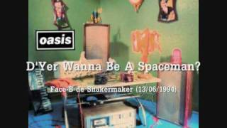 Watch Oasis DYer Wanna Be A Spaceman video