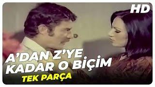A' dan Z' ye Kadar O Biçim - Türk Filmi