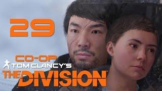 Tom Clancy's The Division - Кооператив - Прохождение игры на русском [#29]