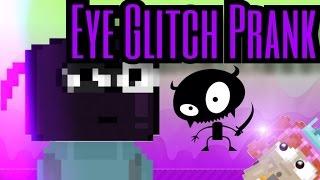 Eye Glitch Prank | Growtopia