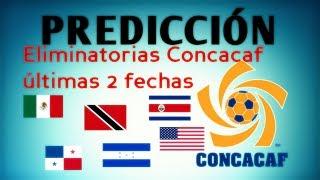 PREDICCIÓN FECHAS 9 Y 10 | ELIMINATORIAS CONCACAF RUSIA 2018 | CINENEKO