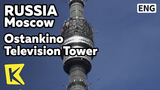 【K】Russia Travel-Moscow[러시아 여행-모스크바]오스탄키노타워/Ostankino TV Tower/Elevator/Observatory/Peter the Great(KBS 걸어서 세계속으로 PD들이 직접 만든 해외여행전문 유투브 채널 【Everywhere, K】 □ The Travels of Nearly Everywhere! 10000 of HD world travel video clips., 2015-10-12T05:54:29.000Z)
