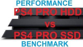 PS4 PRO Benchmark : HDD vs SSD          -  Playstation 4 PRO