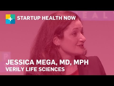 Verily's Commitment to Improving Global Health: Jessica Mega, MD, Verily Life Sciences: NOW #175