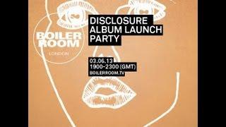 Disclosure - Album Launch Party at Boiler Room