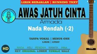 Download lagu Karaoke (Nada Rendah/Lower Key) - Awas Jatuh Cinta (Armada)