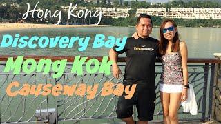 Mong Kok, Causeway Bay, Discovery Bay Hong Kong -