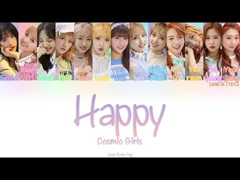 WJSN/Cosmic Girls (우주소녀)- Happy (Color Coded) (HAN/ROM/ENG) Lyrics