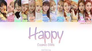Wjsn/cosmic Girls  우주소녀 - Happy  Color Coded   Han/rom/eng  Lyrics