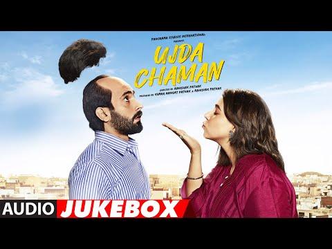 Full Album: Ujda Chaman | Sunny Singh | Maanvi Gagroo | Abhishek Pathak | Audio Jukebox