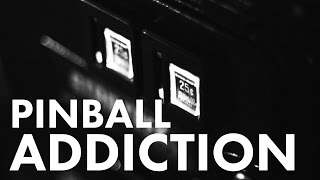 Pinball Addiction