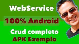 WebService Completo para Aplicativo Android - APK modelo