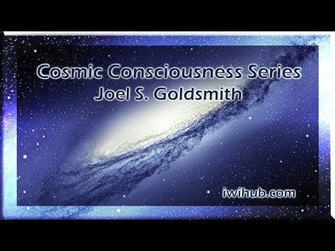 Cosmic Consciousness by Joel S. Goldsmith tape 79B