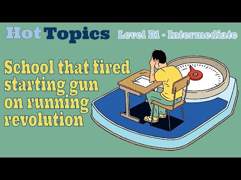 Hot Topics - The School that fired starting gun on running r