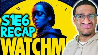 Does 'WATCHMEN' HATE BLACK MEN?!?! - Season 1 Episode 6 Recap Review | HBO 2019 Series