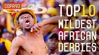 Top 10 Wildest African Derbies