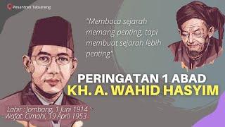 1 Abad KH. A. Wahid Hasyim Tebuireng | Joko Tingkir