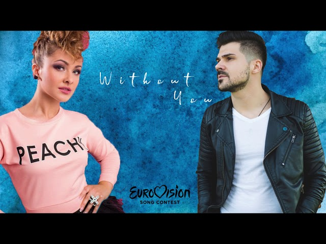 Dya & Lucian Colareza - Without You (Sin Ti) Eurovision 2019