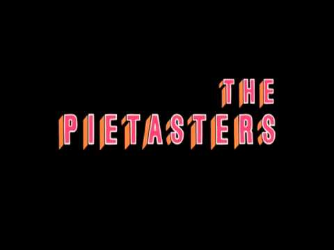 The Pietasters  Something Better