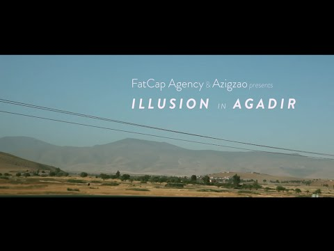Illusion in Agadir