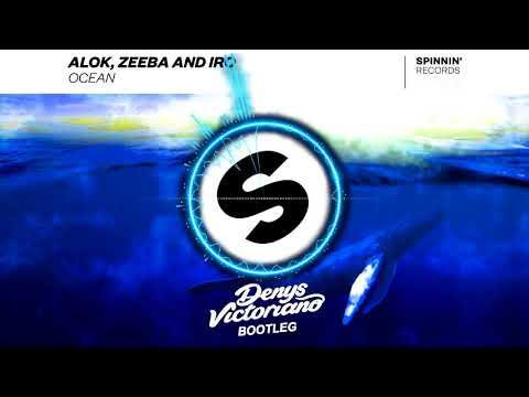 Alok Zeeba And Iro - Ocean Denys Victoriano Bootleg FREE