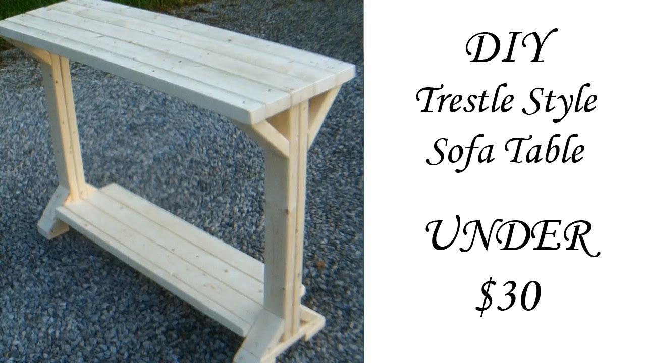 Diy Trestle Style Sofa Table Under 30 Youtube