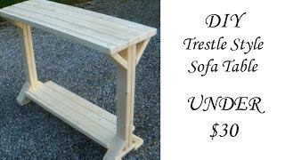 DIY Trestle Style Sofa Table under $30