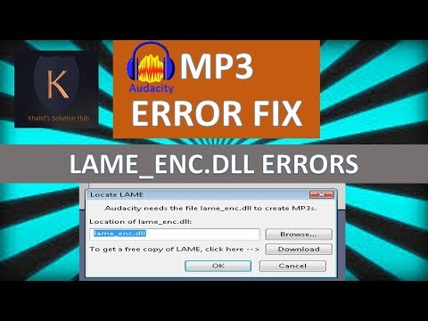 How to Save mp3's in Audacity With the LAME Encoder (MP3 error fixing)