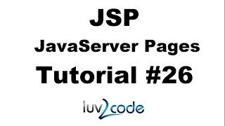 JSP Tutorial #26 - HelloWorld Servlet Overview