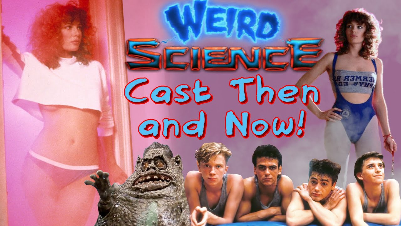 WEIRD SCIENCE CAST THEN and NOW!