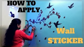 Diy Wall Sticker To Decorate Your Home How To Apply Wall Sticker?