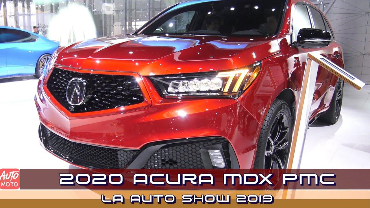 2020 Acura Mdx Pmc Exterior And Interior La Auto Show 2019