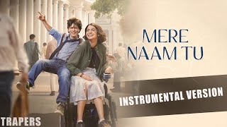 Mere naam tu||zero film||Instrumental music||indian songs|| mp3 download||TRAPERS