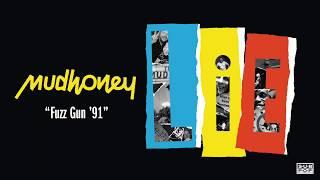Mudhoney - Fuzz Gun '91