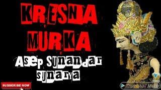 Download KRESNA MURKA WAYANG GOLEK ASEP SUNANDAR SUNARYA