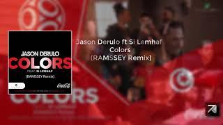 Jason Derulo ft Si Lemhaf - Colors (RAMSSEY Remix) [Free Download]