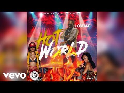 I-Octane - Hot World (Official Audio)