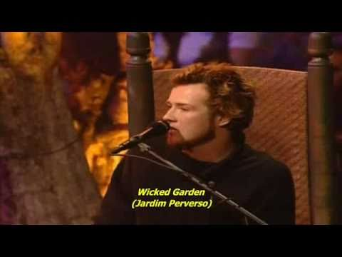 Stone Temple Pilots - Wicked Garden Unplugged TRADUÇÃO