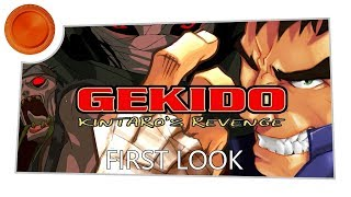 First Look - Gekido Kintaro