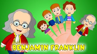 Benjamin Franklin Finger Family Song | Historic Finger Family for Kids