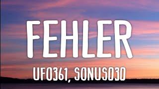 Ufo361, Sonus030 - Fehler (Lyrics)
